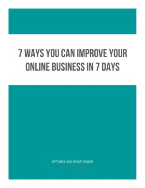 7 Ways To Improve Your Online Business In 7 Days-page-001