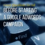 great-questions-to-ask-before-starting-a-google-adwords-campaign-australia