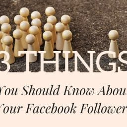 3 things you should know about facebook followers