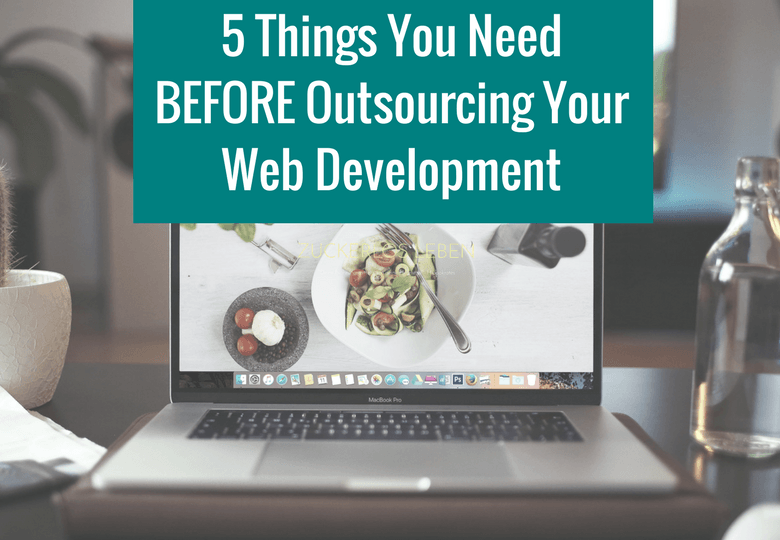 5 Things You Need BEFORE Outsourcing Your Web Development Wordpress
