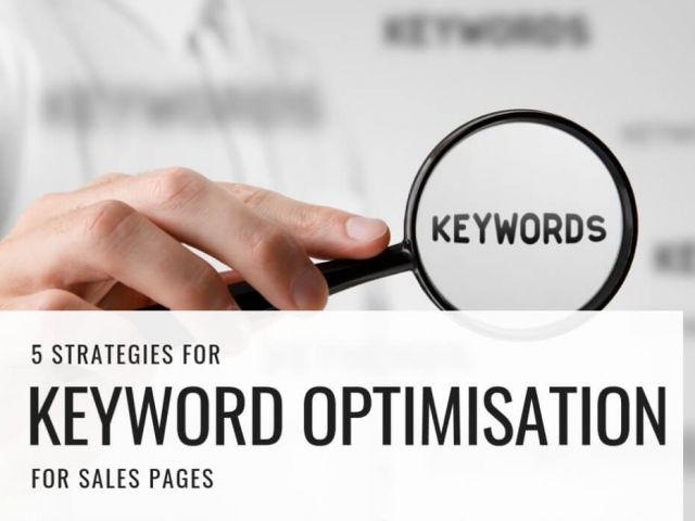 5 strategies for keyword optimisation for sales pages