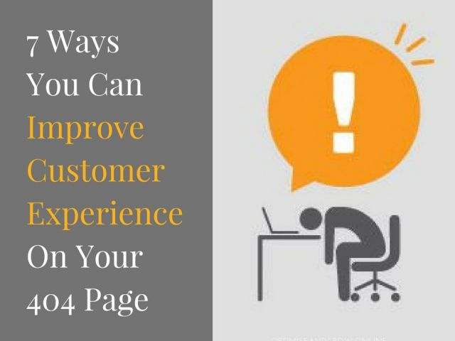 7 ways improve customer experience 404 error page