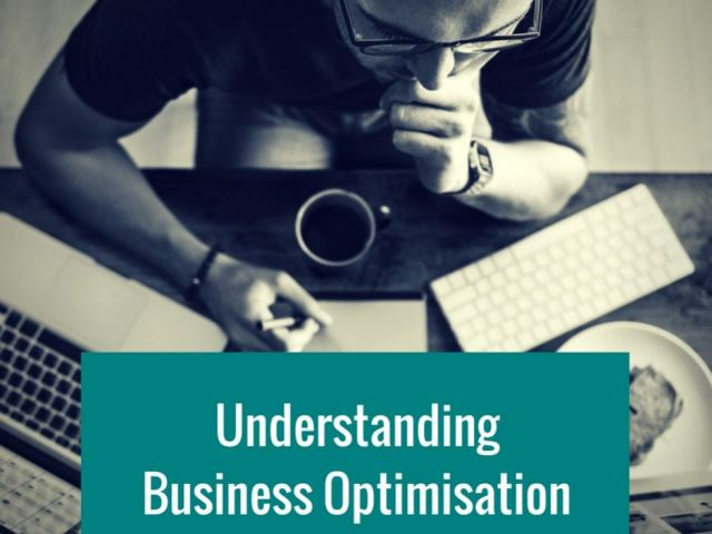 Understanding Business Optimisation