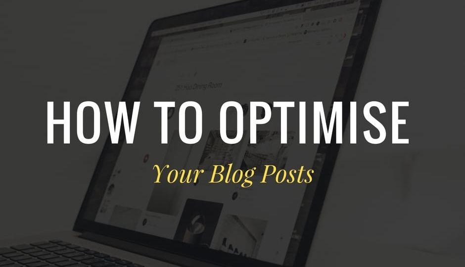 How to optimise your blog posts