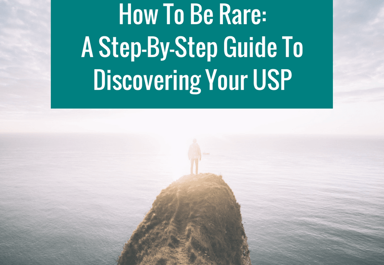 How To Be Rare A Step-By-Step Guide To Discovering Your USP Wordpress