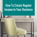 How To Create Regular Income In Your Business Wordpress