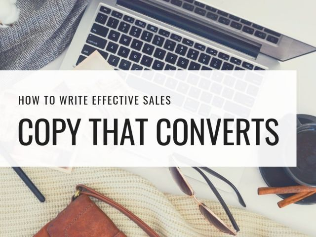 How to Write Effective Sales Copy That Converts