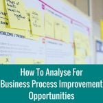 How to analyse for business process improvement opportunities