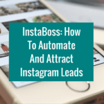 InstaBoss How To Automate And Attract Instagram Leads Wordpress