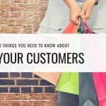 Need to know about customers