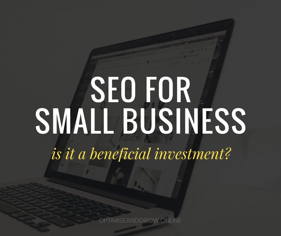 SEO for small business - is SEO beneficial