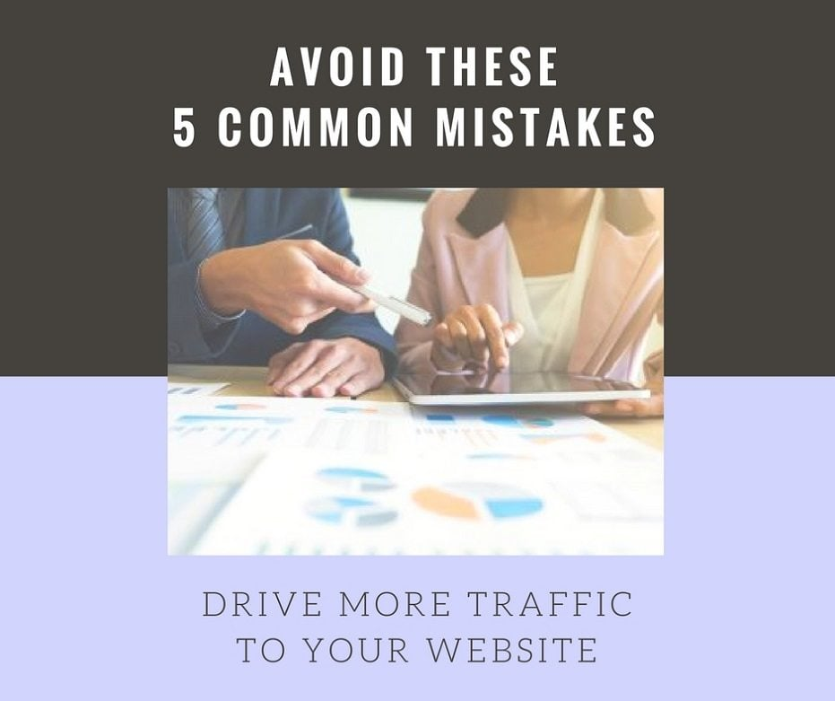 drive more traffic to your website - avoid common mistakes australia