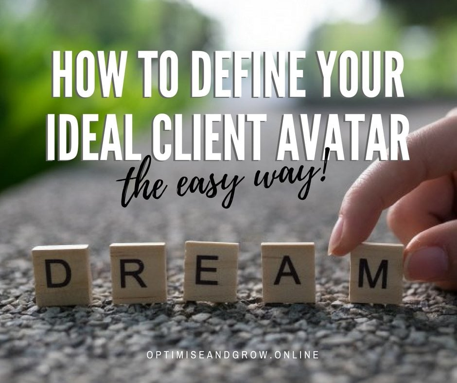 how to define your ideal client avatar the easy way